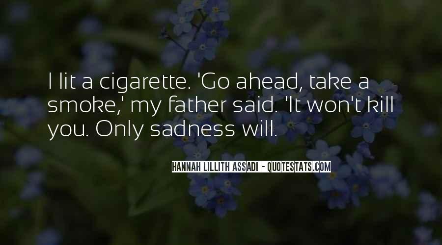 Cigarette Smoke Quotes #592734