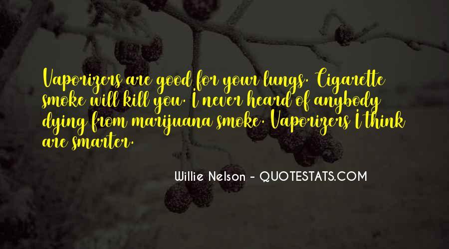 Cigarette Smoke Quotes #601337