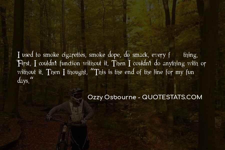 Cigarette Smoke Quotes #657544