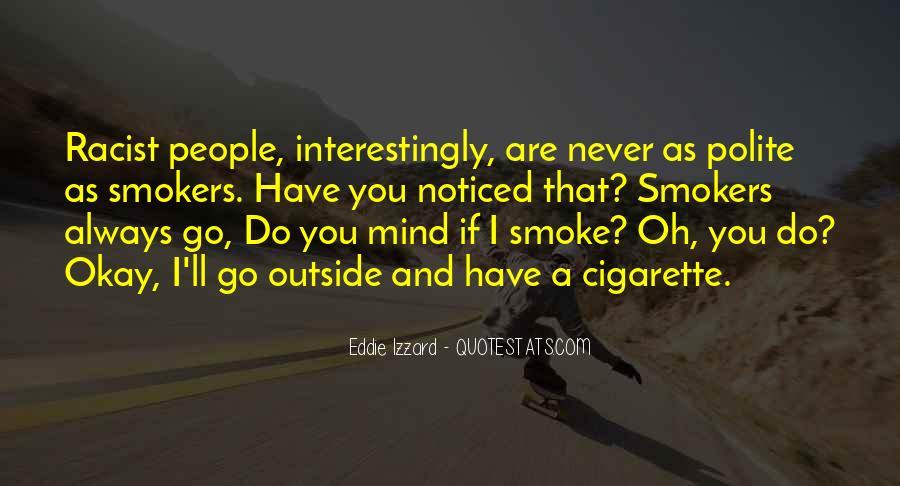 Cigarette Smoke Quotes #70635