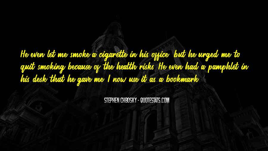 Cigarette Smoke Quotes #751757