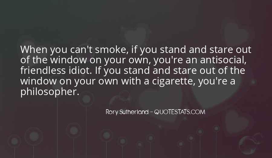 Cigarette Smoke Quotes #770902