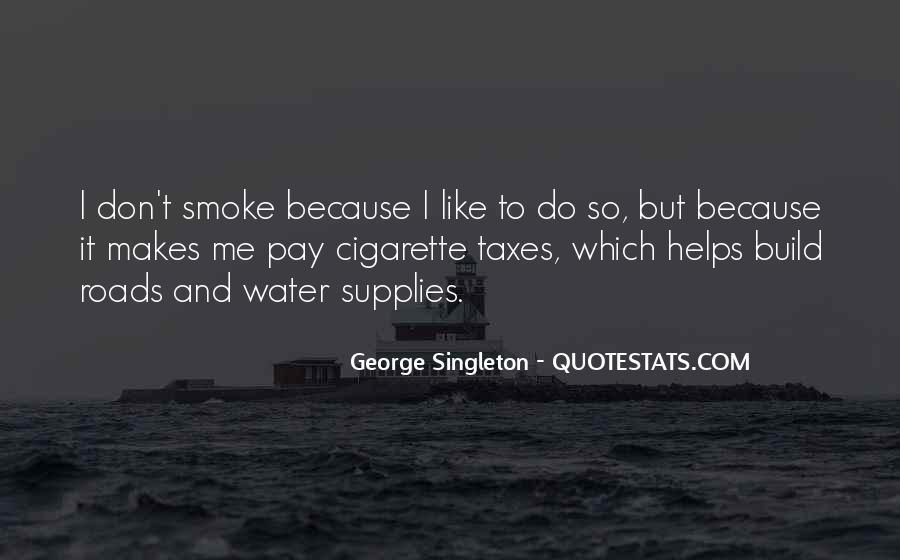 Cigarette Smoke Quotes #775274