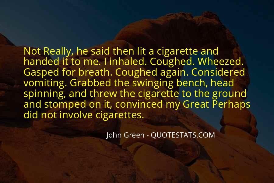 Cigarette Smoke Quotes #820175