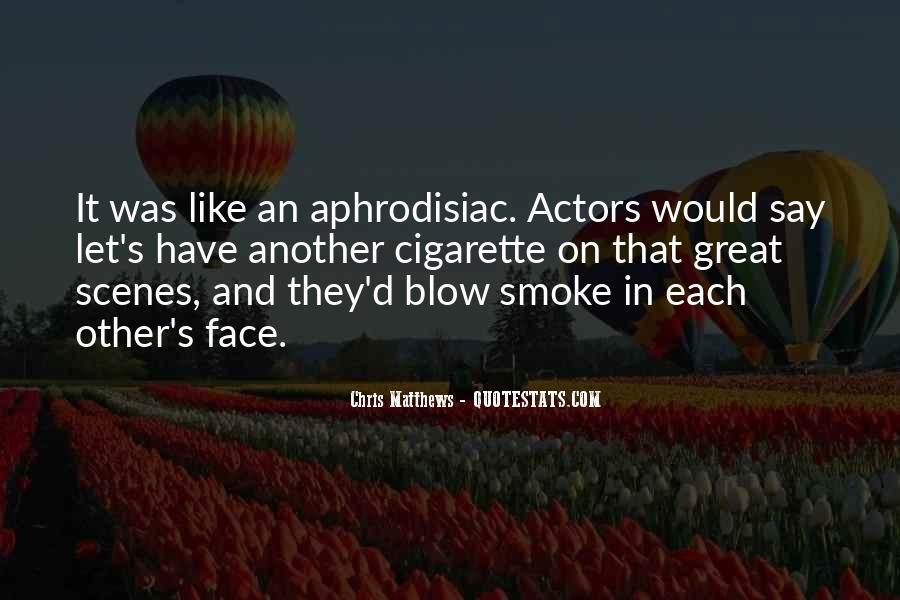 Cigarette Smoke Quotes #967614