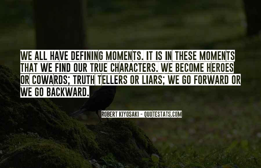Quotes About Liars And Cowards #391348