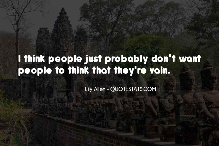 Quotes About Vain People #1623809