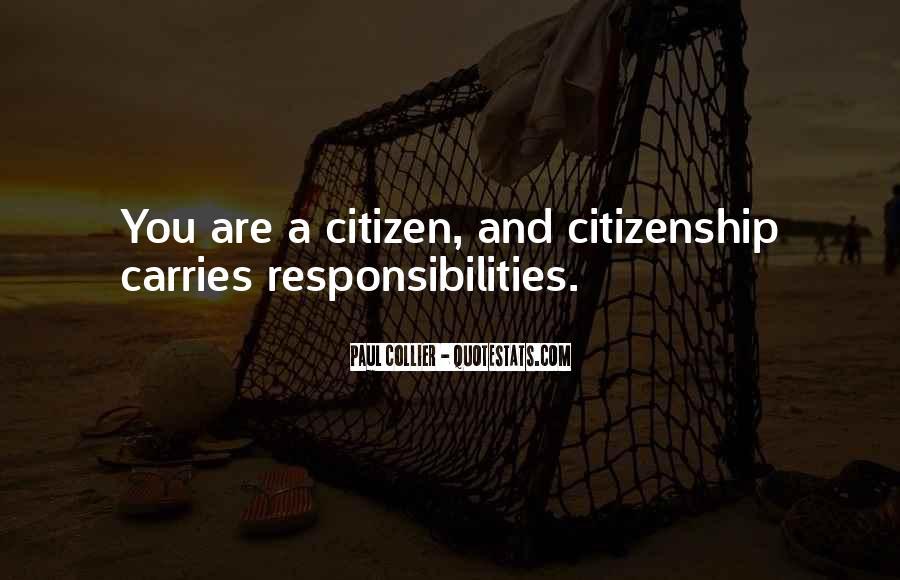 Citizen Responsibilities Quotes #1560075