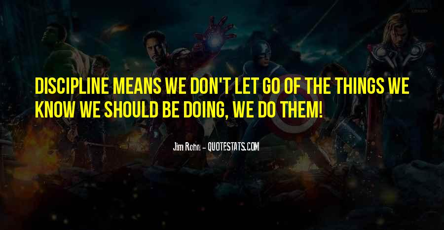 Quotes About Letting Things Be #109790