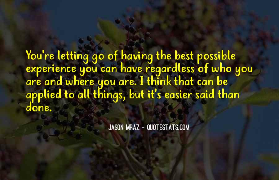 Quotes About Letting Things Be #112254
