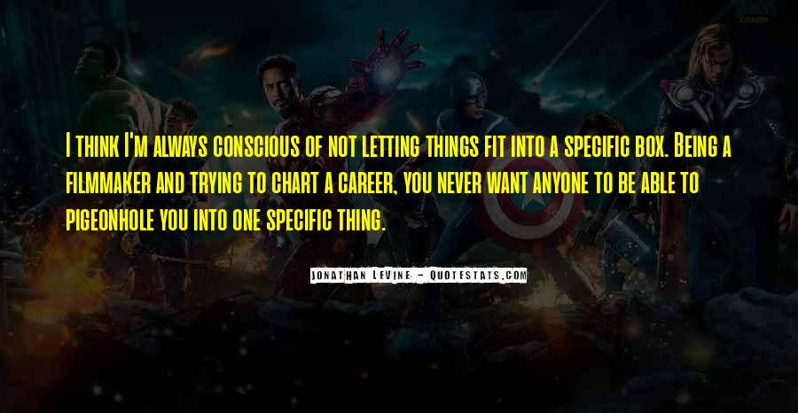 Quotes About Letting Things Be #1181344