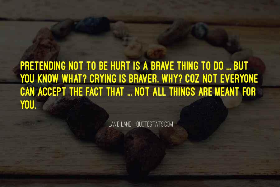 Quotes About Letting Things Be #1295450