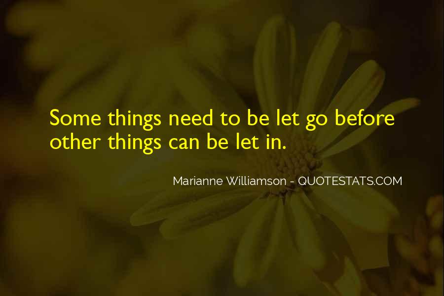 Quotes About Letting Things Be #1380402