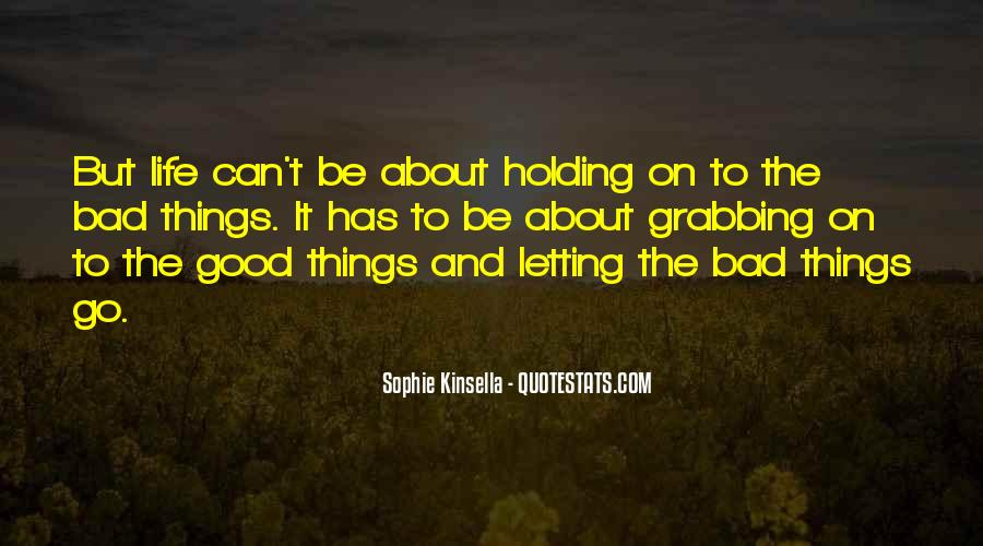 Quotes About Letting Things Be #1430716