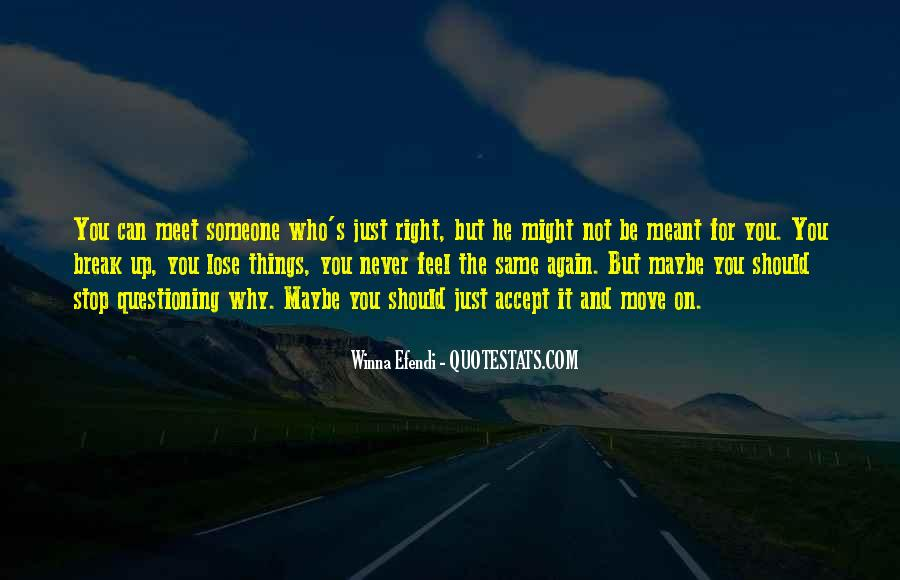 Quotes About Letting Things Be #1536166