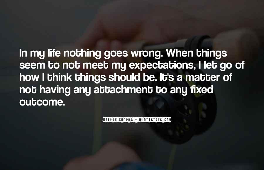 Quotes About Letting Things Be #1595949