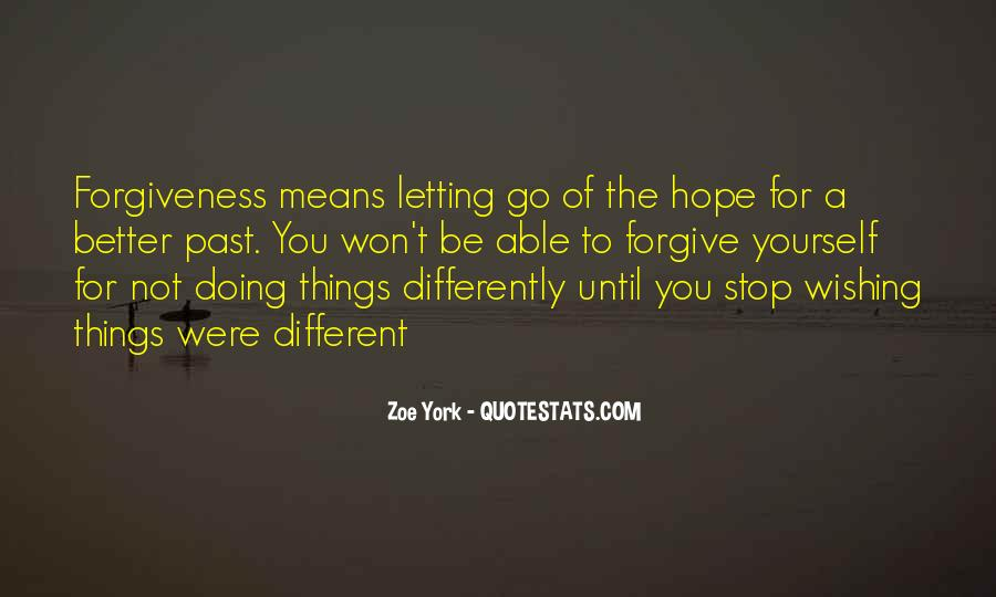 Quotes About Letting Things Be #1684164