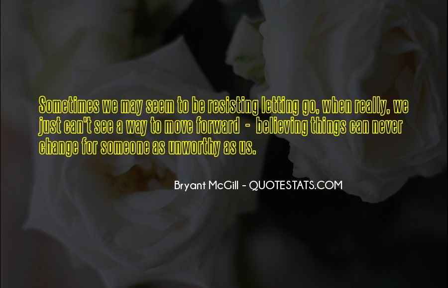 Quotes About Letting Things Be #183148