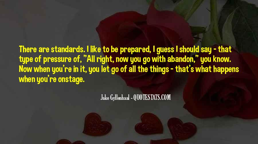 Quotes About Letting Things Be #468260