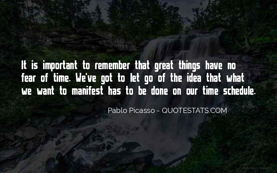 Quotes About Letting Things Be #543837