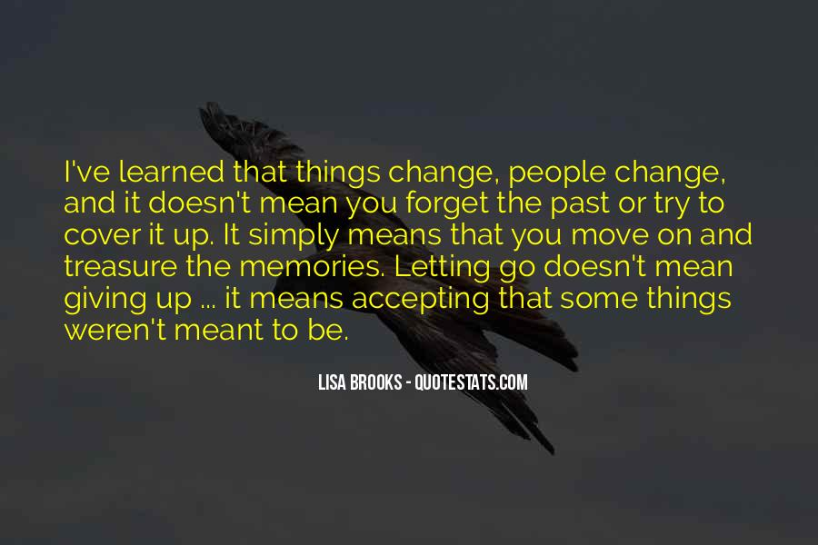 Quotes About Letting Things Be #787664