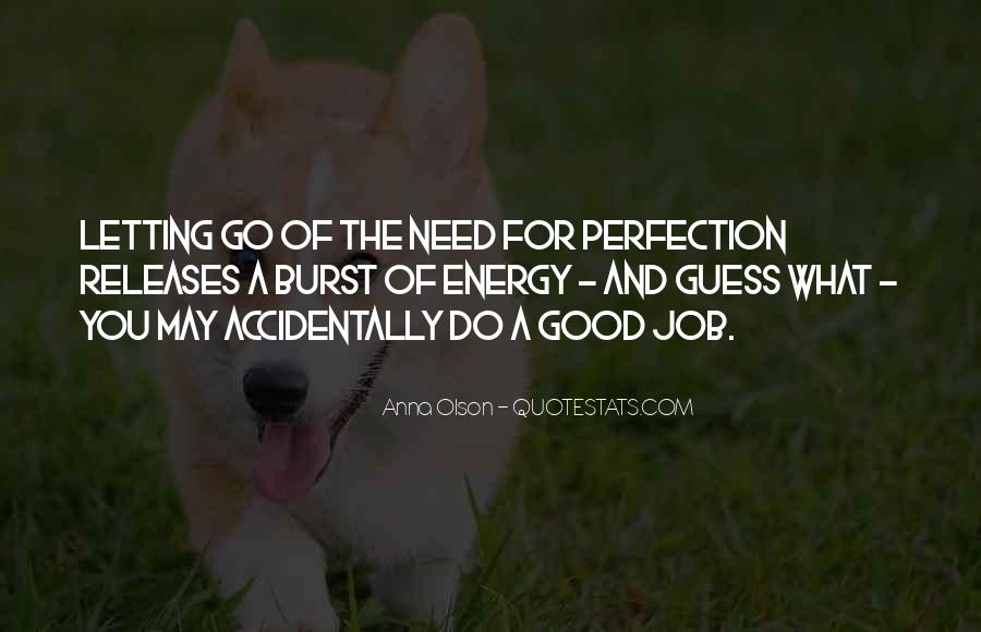 Quotes About Letting Go Of Perfection #1120542