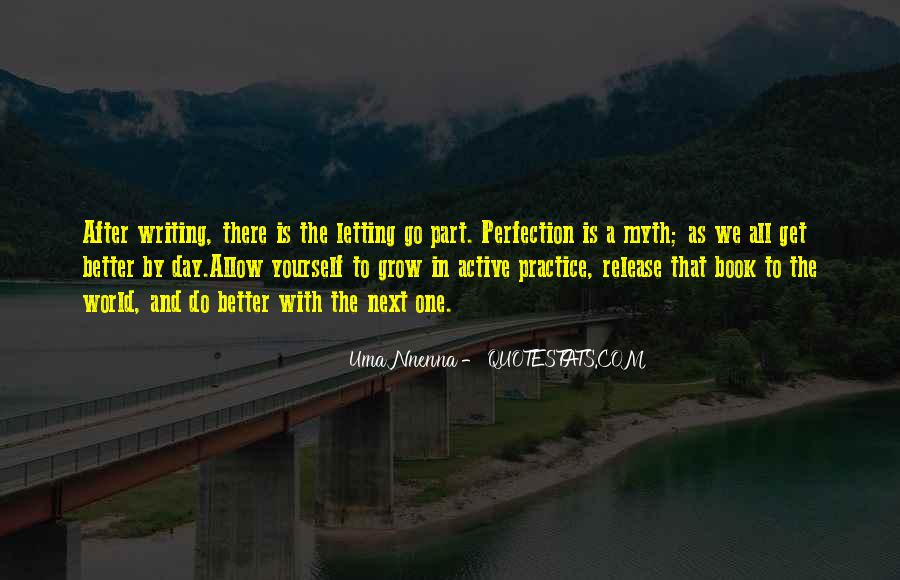Quotes About Letting Go Of Perfection #1577975