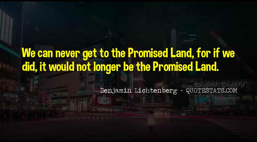 Quotes About The Promised Land #1248312