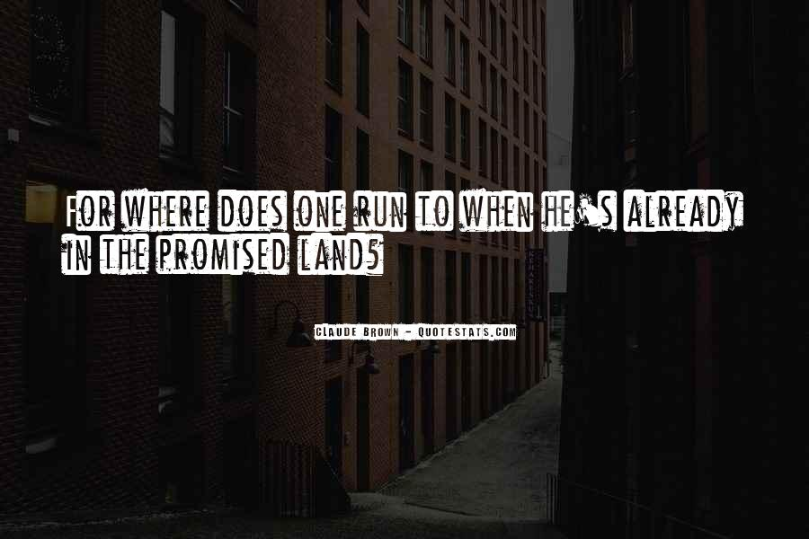 Quotes About The Promised Land #1321875
