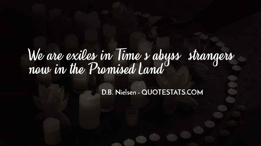 Quotes About The Promised Land #1375567