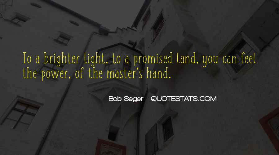 Quotes About The Promised Land #971904