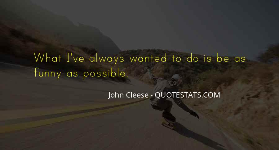Cleese Quotes #13908