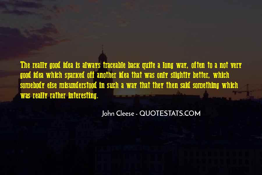 Cleese Quotes #366006