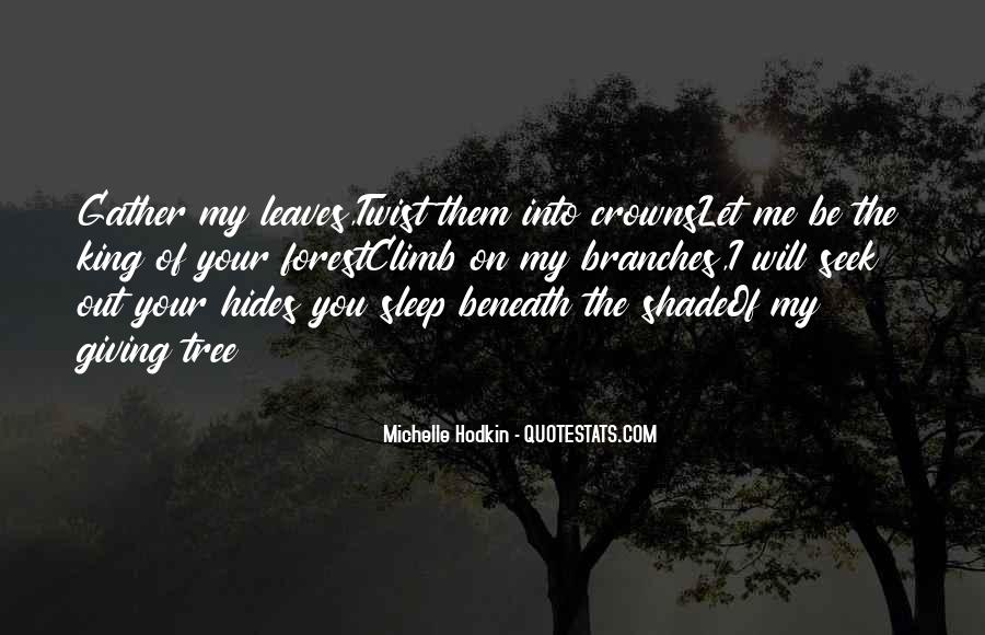 Top 48 Climb Up A Tree Quotes: Famous Quotes & Sayings About ...