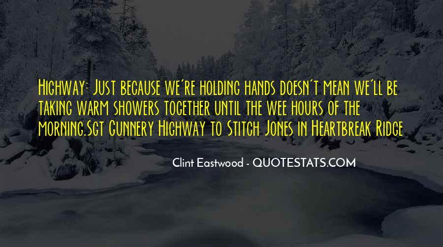 Clint Heartbreak Ridge Quotes #1797517