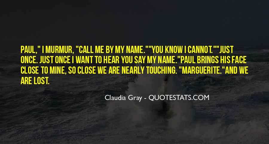 Close Call Quotes #1708858