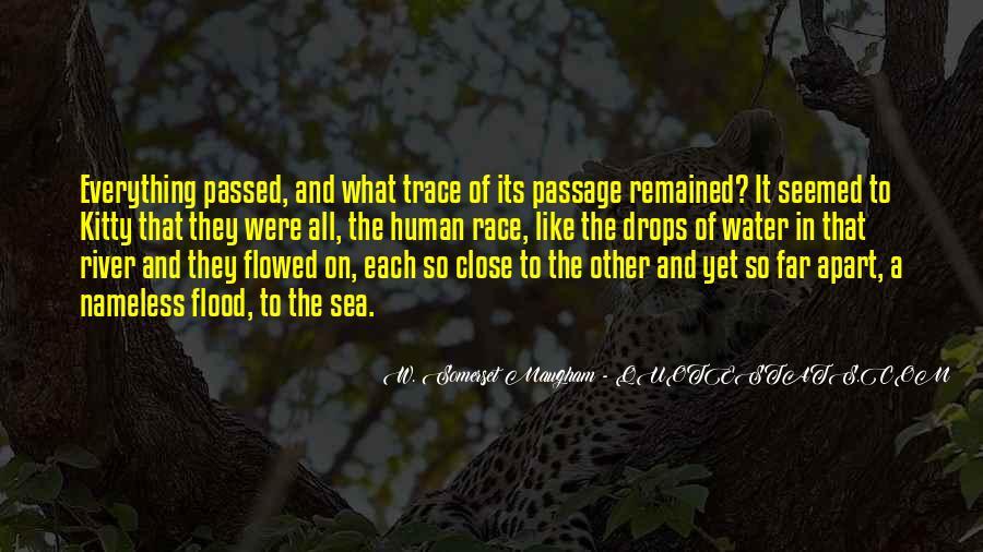 Close Yet So Far Quotes #1465788