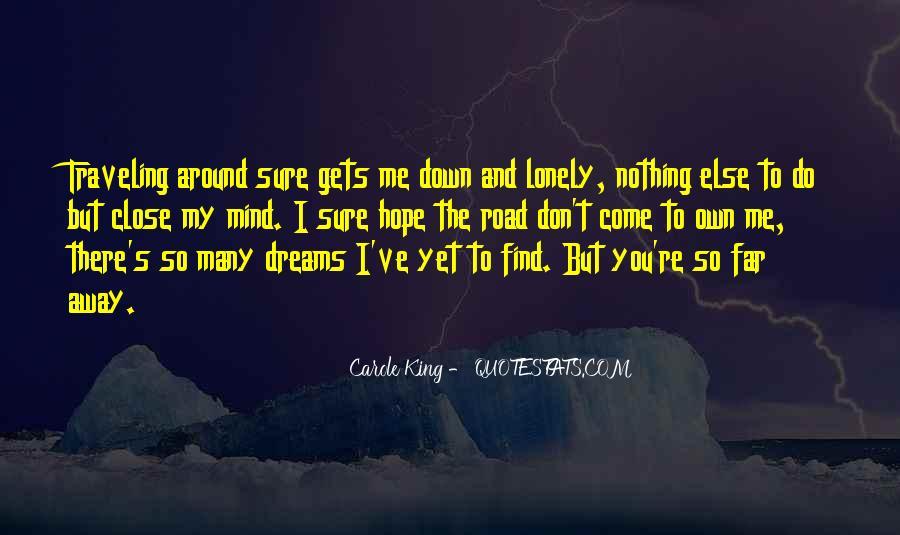 Close Yet So Far Quotes #546578