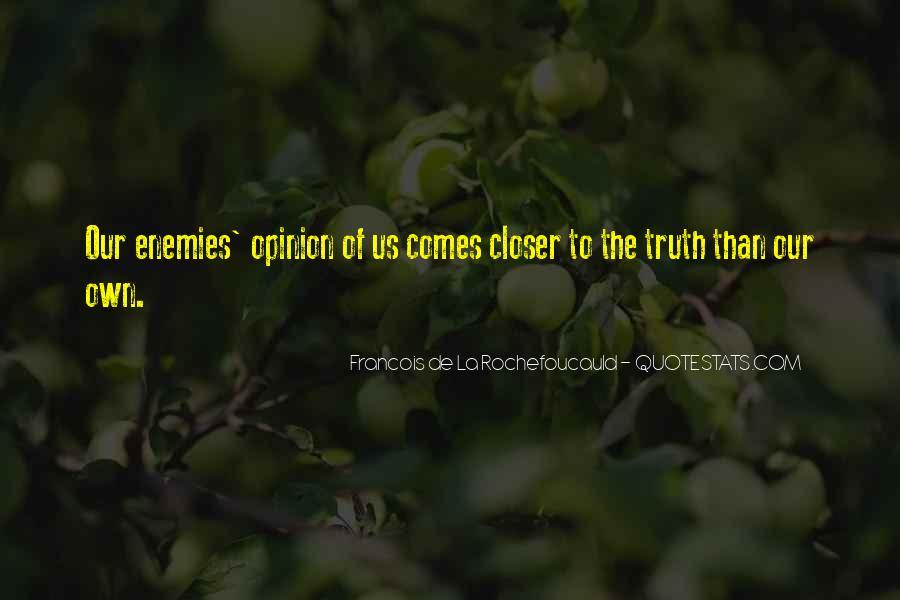 Closer To Enemies Quotes #1485626