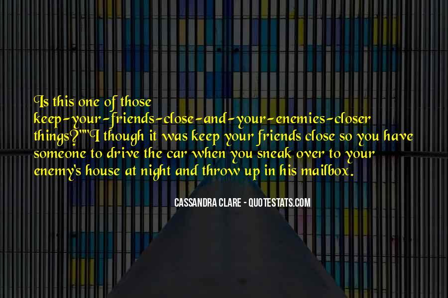 Closer To Enemies Quotes #748278