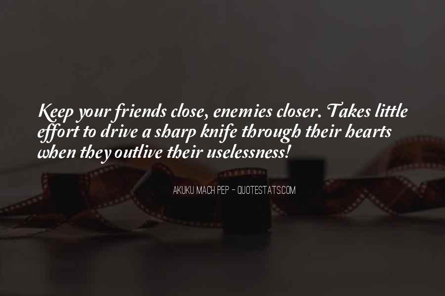 Closer To Enemies Quotes #828091