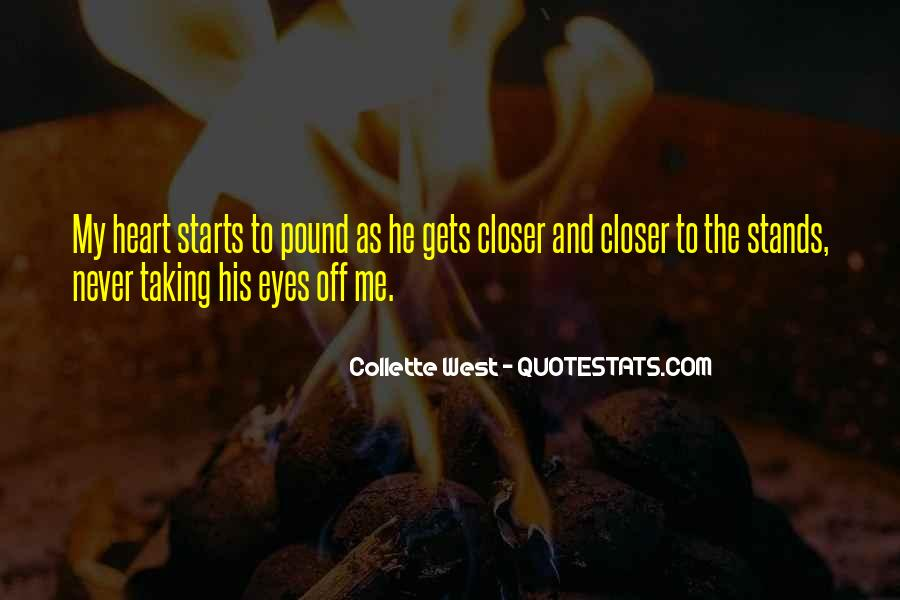 Closer To Me Quotes #149798