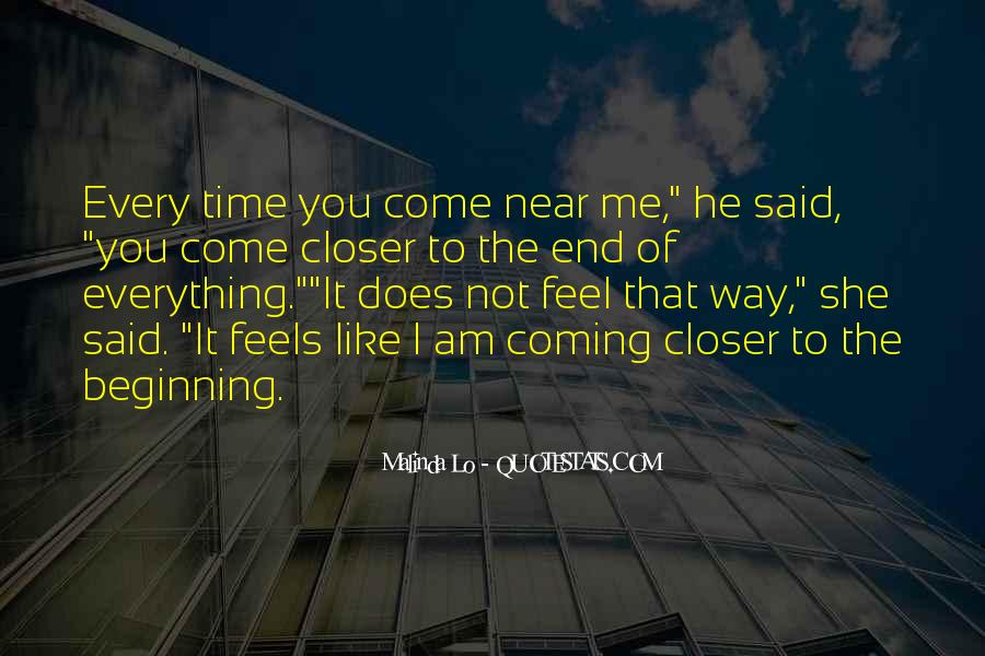Closer To Me Quotes #271270