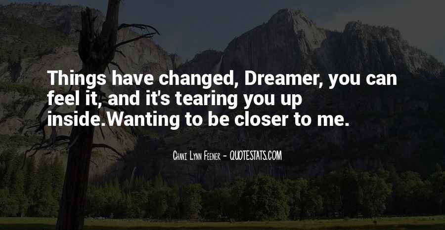 Closer To Me Quotes #48209