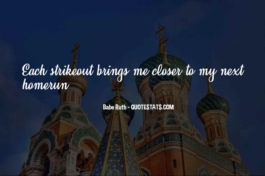 Closer To Me Quotes #92725