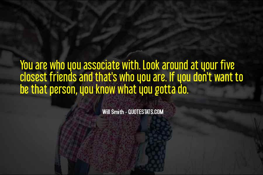 Closest Person Quotes #1060170