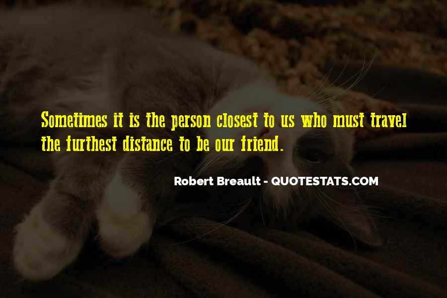 Closest Person Quotes #750548