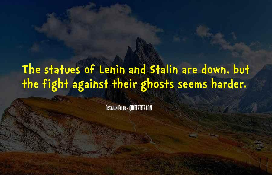 Quotes About Lenin And Stalin #327842