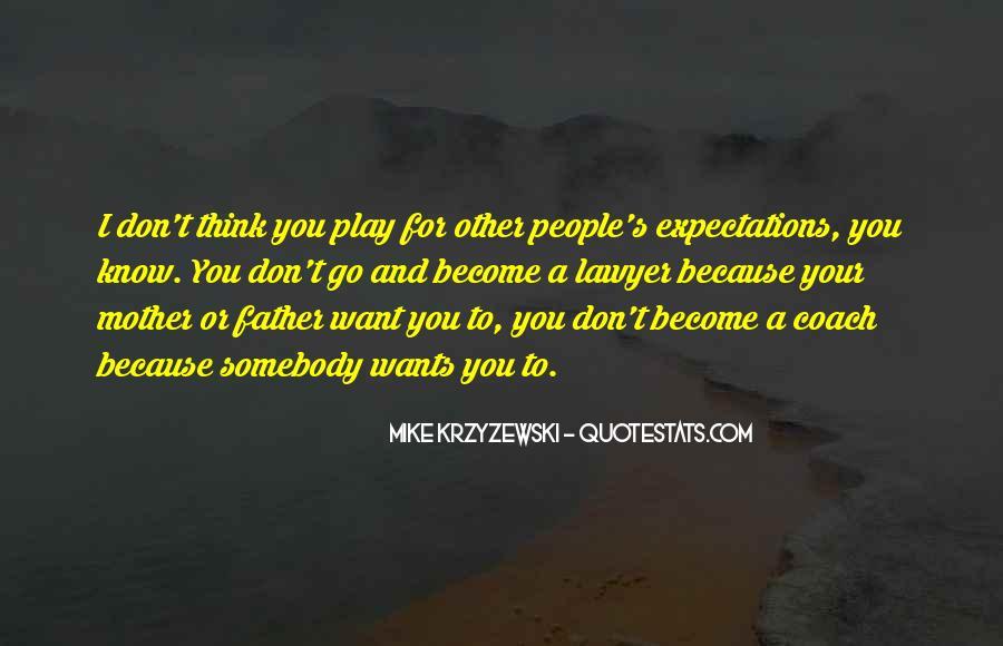 Coach Mike Krzyzewski Quotes #1449535