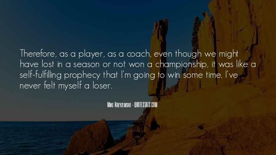 Coach Mike Krzyzewski Quotes #1660812